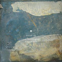 Ciro Berenguer - El Mar De Junio