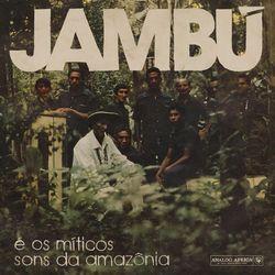 Various Artists - Jambú (E Os Míticos Sons Da Amazônia) (Analog Africa, 2019)