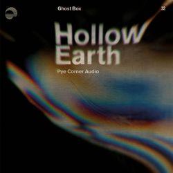 Pye Corner Audio - Hollow Earth