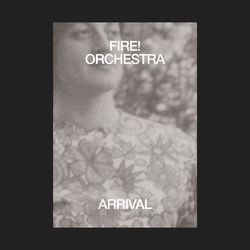 fire-orchestra-arrival-1